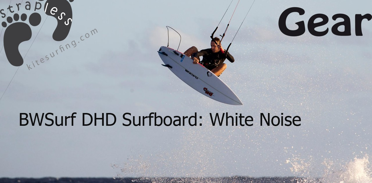 BWSurf DHD Surfboard White Noise