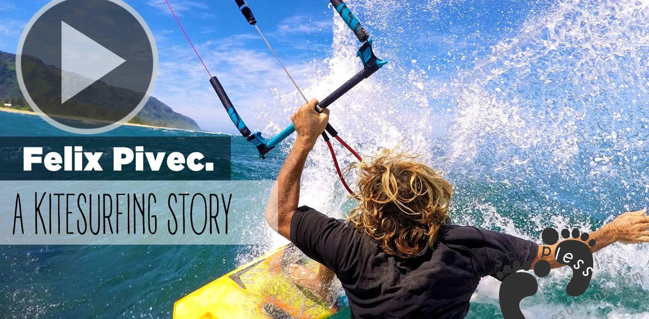 Felix Pivec  A Kitesurfing Story