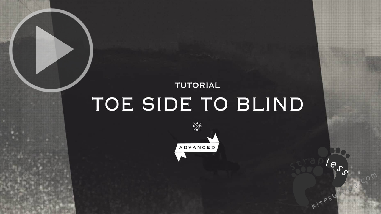 STRAPLESS SOCIETY TUTORIAL - TOE SIDE TO BLIND